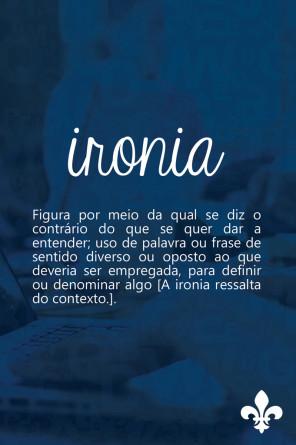 Em bom português - Falando sério ou sendo irônico - Bruna Machado