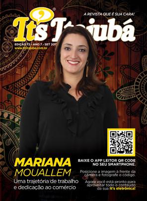 Ed. 72 - Revista It's Itajubá - Capa Mariana Mouallem - Mariana Mouallem, da imigração ao empreendedorismo, uma trajetória de trabalho e dedicação ao comércio